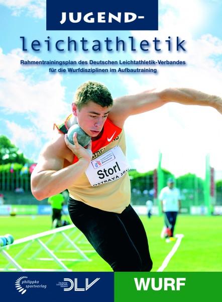 Leichtathletik Rahmentrainingsplan - Wurf